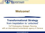 Case study: Transformational Strategy: from trepidation to 'unlocked'